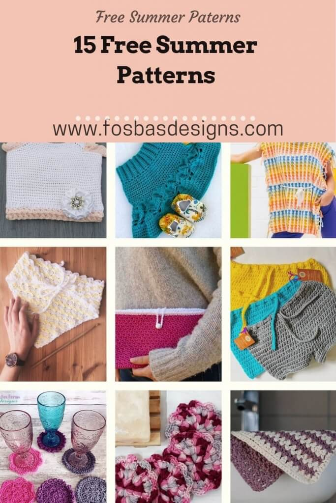 15 Free Summer patterns to try as gifts to yourself, kids or loved ones.